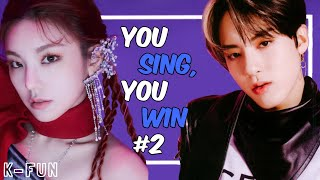 YOU SING YOU WIN PART 2 - KPOP SONGS (With Lyrics)