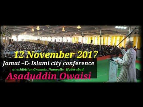 Asaduddin Owaisi Sahab Addressing in Jamat  E Islami Hind Hyderabad  City Conference  At Nampally