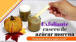 Exfoliante casero de azúcar morena // Homemade brown sugar scrub DiorizellaEC