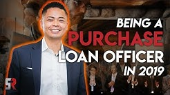 Being A Purchase Loan Officer In 2019
