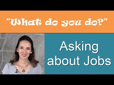 What do you do? - Asking about Jobs and Occupations in English