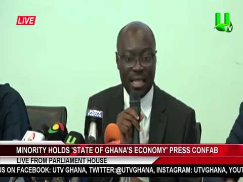 Minority holds 'State of Ghana's Economy' Press CONFAB