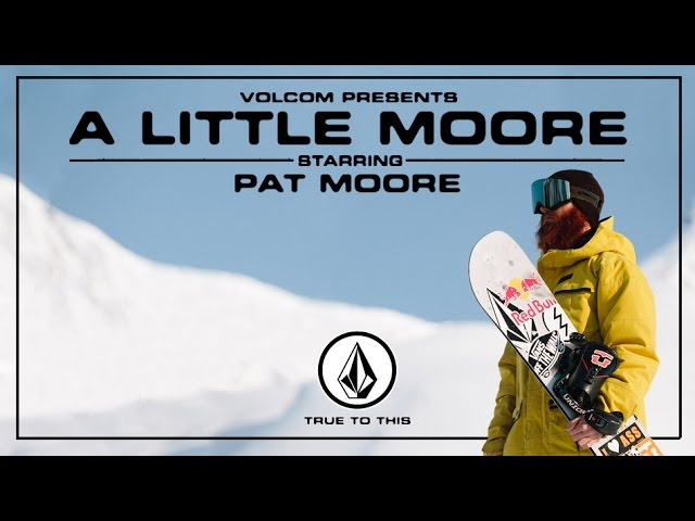 Volcom presents a little moore pat moore full part snowboarder volcom presents a little moore pat moore full part snowboarder magazine malvernweather Image collections
