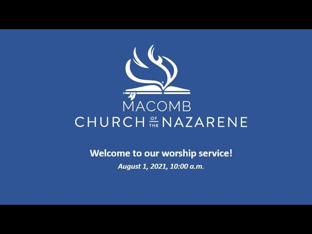 Sunday Morning Worship - August 1, 2021