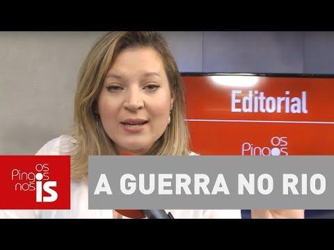Resultado de imagem para Editorial: A guerra no Rio, a máfia e o terrorismo