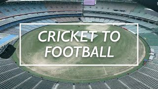 MCG transformation: From cricket to football in four days