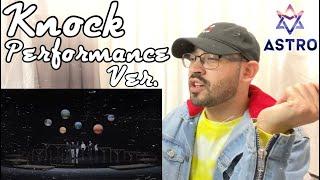 ASTRO 아스트로 - 'Knock' (널 찾아가) Performance Ver. | REACTION