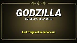 Download Lagu Godzilla - Eminem ft. Juice WRLD ( Lirik Terjemahan Indonesia ) mp3