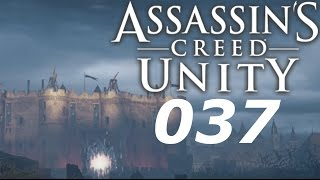 ASSASSIN´S CREED: UNITY #037   WIR SIND ZURÜCK!   Let´s Play Assassin´s Creed