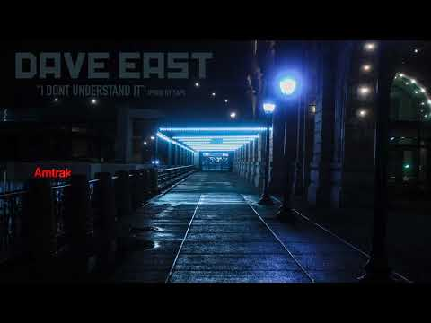 "Dave East ""I DONT UNDERSTAND IT"" (FULL / NO DJ)"