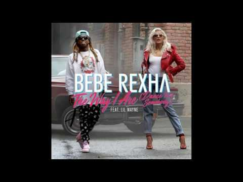 Bebe Rexha - The Way I Are (Dance with Somebody) [feat. Lil Wayne] (audio) (download) (lyrics)