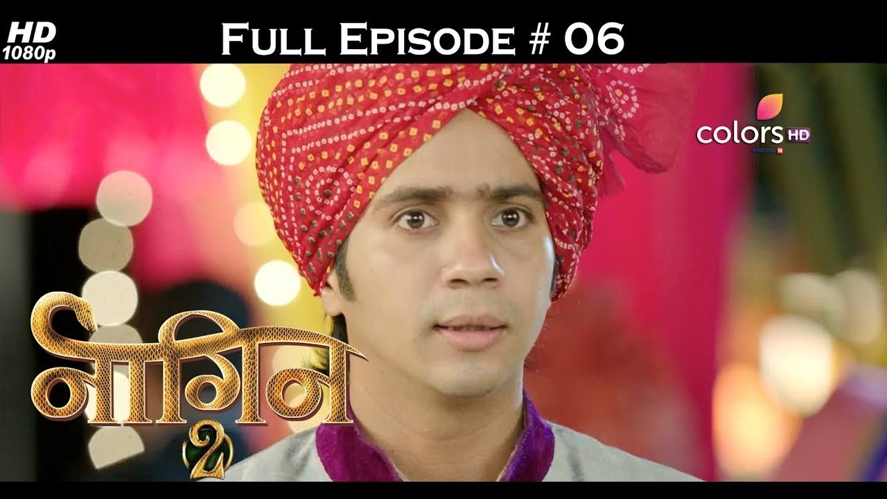 Download Naagin 2 - Full Episode 6 - With English Subtitles