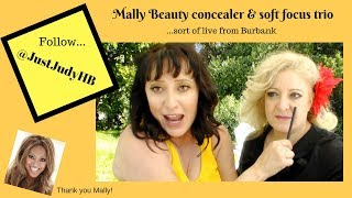 Sort of Live from Burbank: Meet Mally Beauty with @JustJudyHB
