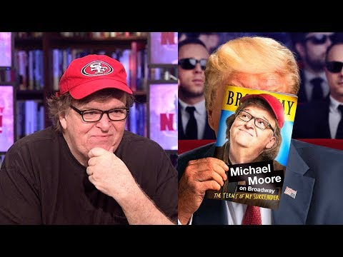 """Michael Moore on His Broadway Show, """"The Terms of My Surrender,"""" Trump, Puerto Rico & the Media"""