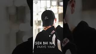 Wapas to aaja yaar seene se laga ja ja WhatsApp status 35 second subscribed on YouTube channel