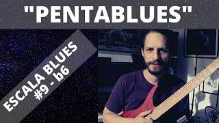 """Escala Blues -  """"Pentablues"""""""