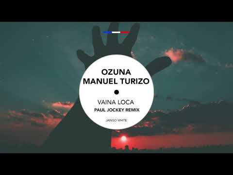 Ozuna X Manuel Turizo - Vaina Loca (Paul Jockey Remix) - Free Download