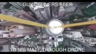 Gambar cover Guy delivers beer to his friend via Drone