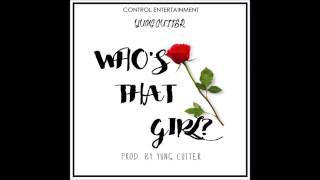 (Liberian Music 2017) Yung Cutter - Who's That Girl