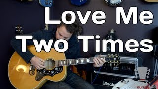How to play Love Me Two Times by The Doors - Guitar Lesson