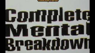 Effective Force - Complete Mental Breakdown(Psychologically Unstable Clyde Taurus Mix)