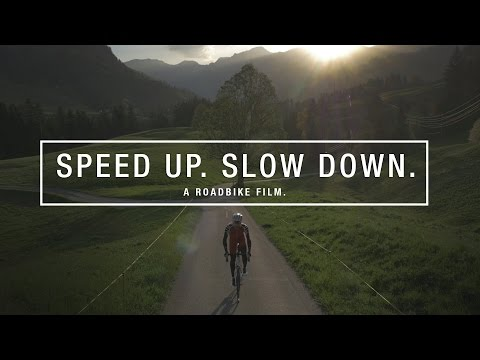 Speed up. Slow down. A Roadbike Film.