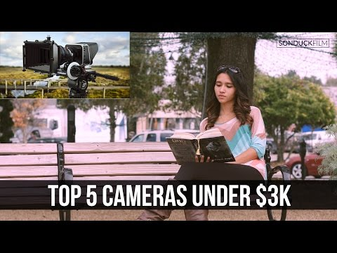 My Top 5 Favorite Cameras for Video Under $3000 | 2016