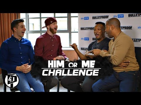 HIM or ME Challenge with Noel Clarke & Ashley Walters