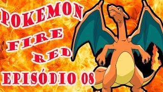 pokemon fire red episódio 08