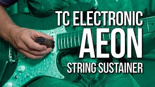 TC Electronic Aeon String Sustainer Review
