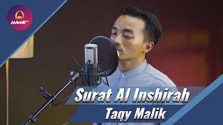 Taqy Malik - Surat Al Inshirah