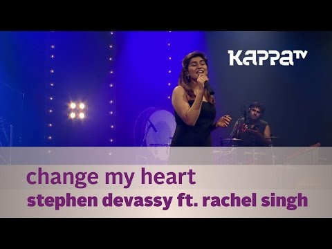 Change My Heart - Stephen Devassy  ft. Rachel Singh - Music Mojo Season 2 - Kappa TV