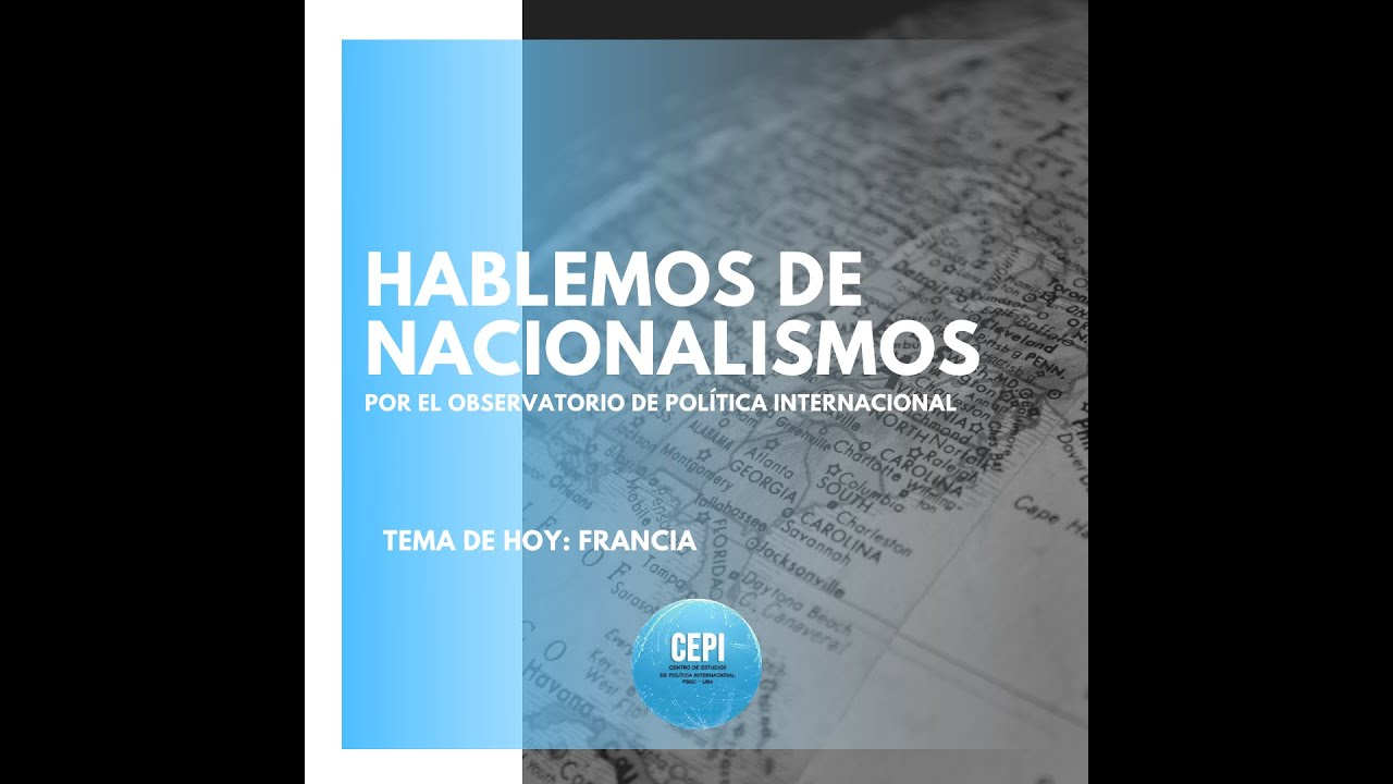 Hablemos de #Nacionalismos: FRANCIA