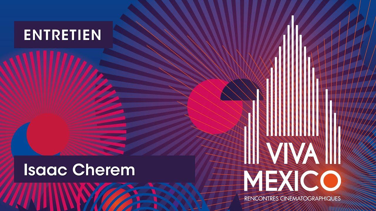 VM2019 - Interview Isaac Cherem