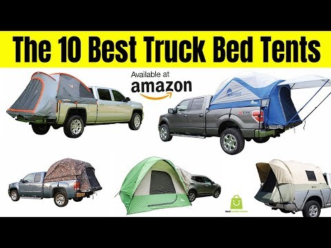 Top 10 Best Truck Bed Tents 2019 - Truck Bed Tents for Camping
