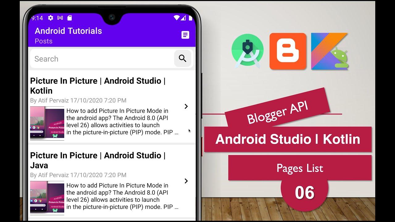 Blogger API | 06 Pages List | Android Studio | Kotlin