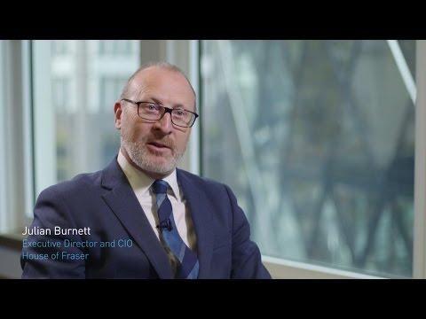 Interview: House of Fraser CIO, Julian Burnett