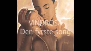 VINDROSA -  Den fyrste song eg høyra fekk