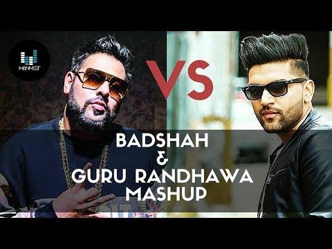 Badshah vs Guru Randhawa Mashup | Remix | Manmeet | Latest Punjabi and Hindi Songs 2018