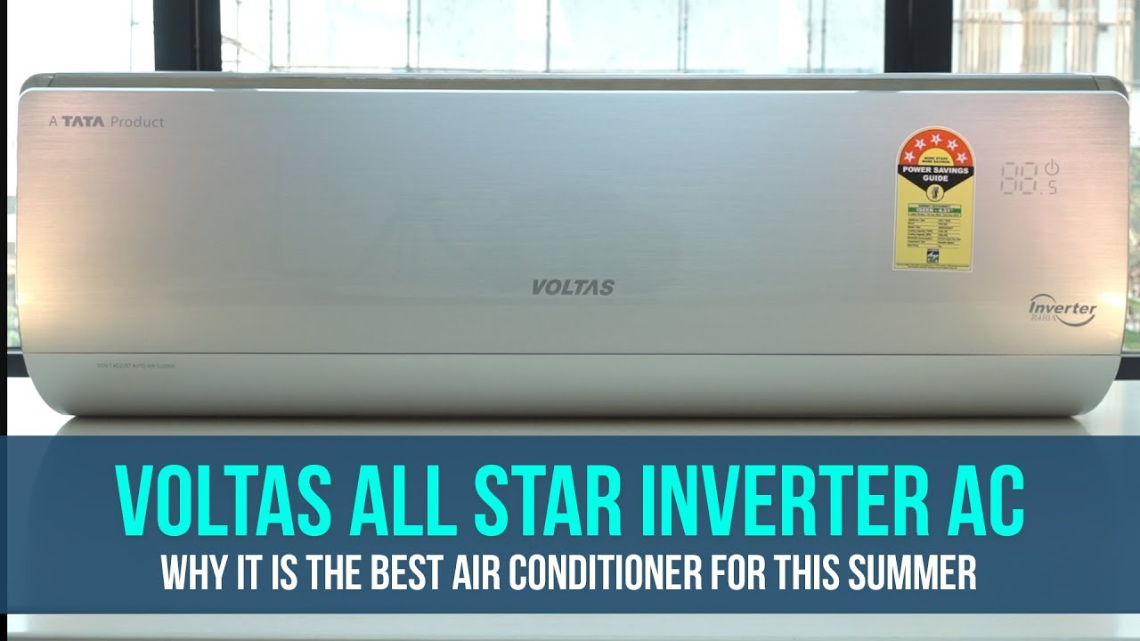 voltas all star inverter ac why it is the best air conditioner for this summer [ 1280 x 720 Pixel ]