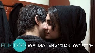 WAJMA: AN AFGHAN LOVE STORY (2013, Barmak Akram)