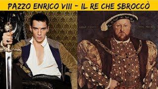 Video ENRICO VIII , IL RE CHE SBROCCO' download MP3, 3GP, MP4, WEBM, AVI, FLV November 2018