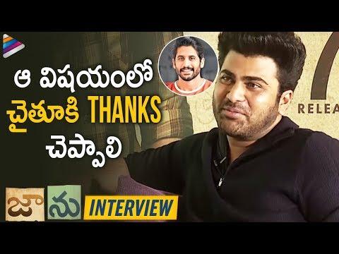 Sharwanand Thanks Naga Chaitanya   Jaanu Telugu Movie Interview   Samantha   Telugu FilmNagar