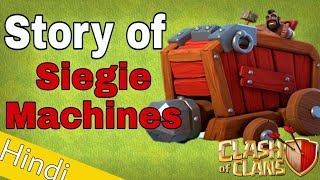 Story of siegie machines in hindi | Wall Wrecker And Battle Blimp Story | Clash of clans