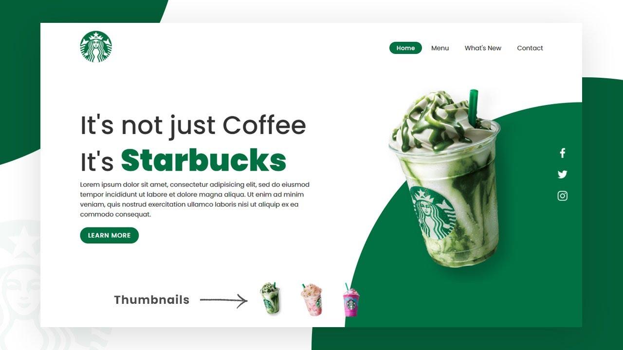 Starbucks Landing Page Website Design using HTML, CSS & Javascript