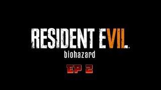 Resident Evil 7: Biohazard Ep 2 w/Pavkata
