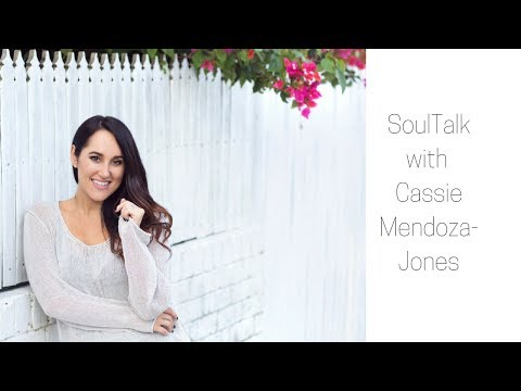 SoulTalk with Cassie Mendoza-Jones