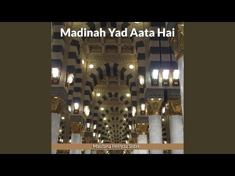 Madinah Yad Aata Hai