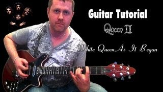 White Queen (As It Began) - Queen - Guitar Tutorial