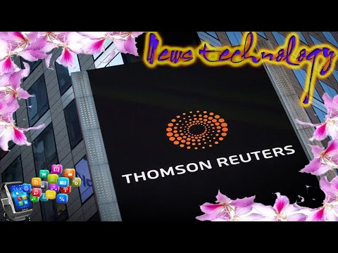 News Techcology -  Blackstone Group eyes up 55% stake in Thomson Reuters